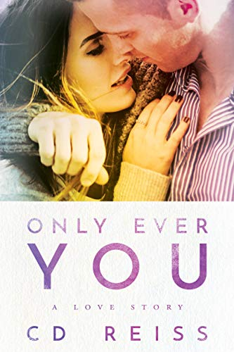 Only Ever You by [Reiss, CD]