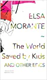 img - for The World Saved by Kids: And Other Epics (The Italian List) book / textbook / text book