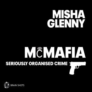 McMafia- Seriously Organised Crime Audiobook
