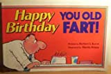 Happy Birthday Old Fart, Herbert I. Kavet, 0880324317