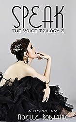Speak (The Voice trilogy Book 2)