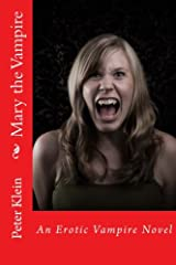 Mary the Vampire (The Dancing Valkyrie) (Volume 5) Paperback