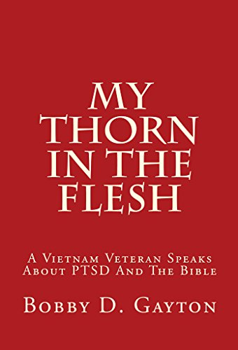 My thorn in the flesh a vietnam veteran speaks about ptsd and the my thorn in the flesh a vietnam veteran speaks about ptsd and the bible by fandeluxe Images