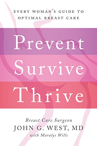 Download PDF Prevent, Survive, Thrive - Every Woman's Guide to Optimal Breast Care