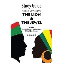 Study Guide - Wole Soyinka's Lion and the Jewel