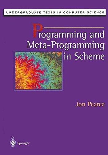 Programming and Meta-Programming in Scheme (Undergraduate Texts in Computer Science)