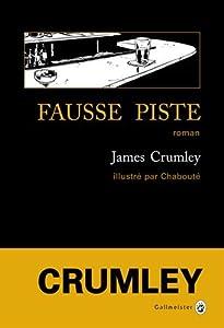 vignette de 'Fausse piste (James Crumley)'