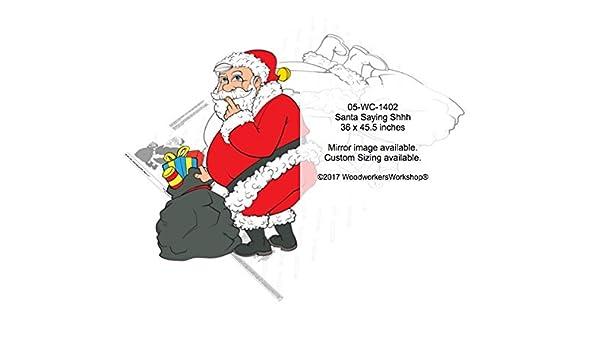 Santa Saying Shhh Yard Art Woodworking Pattern Amazon Com