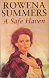 Front cover for the book A Safe Haven by Rowena Summers