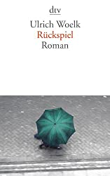 Rückspiel: Roman