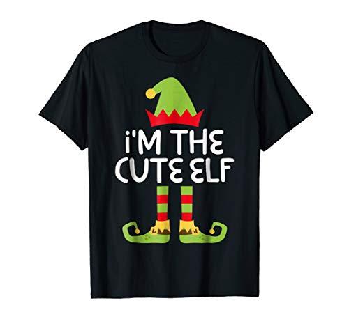 I'm The Cute Elf T-Shirt Matching Christmas Costume Shirt