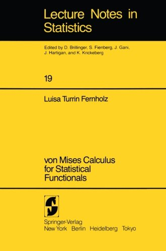 019: von Mises Calculus For Statistical Functionals (Lecture Notes in Statistics)