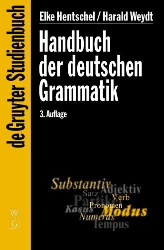 Handbuch der deutschen Grammatik (De Gruyter Studienbuch)