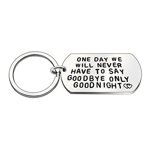 Valentine Key Chain Ring Wedding Valentine Day Gifts Boyfriend Girlfriend Key Holder - One Day We Will Never Have to Say Goodbye Only Goodnight ()
