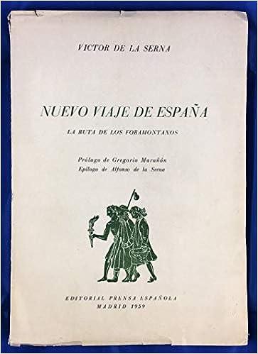 Nuevo viaje de España: Amazon.es: Víctor de la Serna: Libros