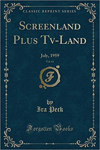 Screenland Plus Tv-Land, Vol  61: July, 1959 (Classic
