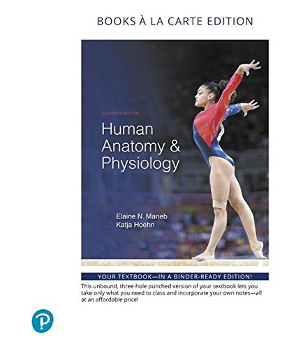 Human Anatomy & Physiology, Books a la Carte Edition (11th Edition)