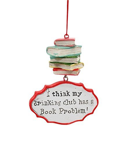 I Think My Drinking Club Has a Book Problem Christmas Ornament (Ornaments Christmas Book)