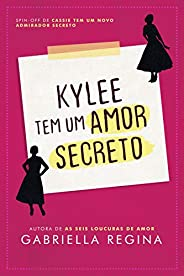 Kylee tem um amor secreto