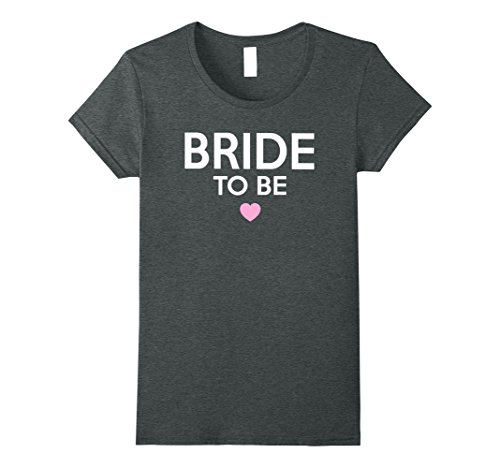 Womens Womens Bride To Be Cute Printed T-Shirt for Engagement Party Medium Dark Heather