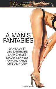 A Man's Fantasies