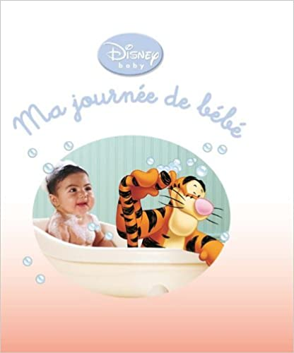 Ebooks Zip Télécharger Ma Journée De Bébé Tout Carton Disney Baby