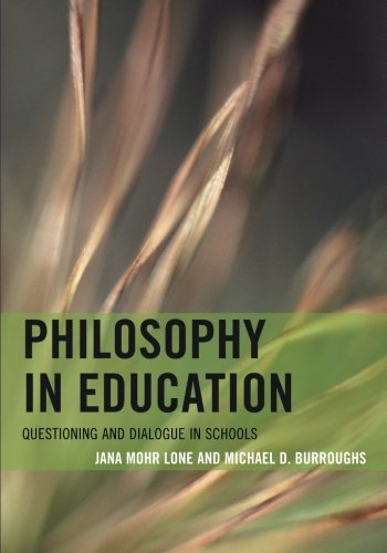 Philosophy in Education: Questioning and Dialogue in Schools