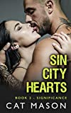Significance (Sin City Hearts Book 2)