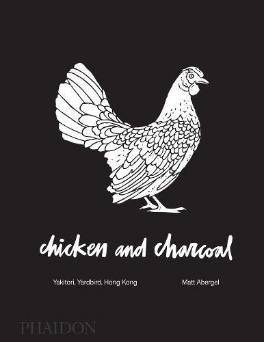 Chicken And Charcoal Yakitori Yardbird Hong Kong Matt Abergel