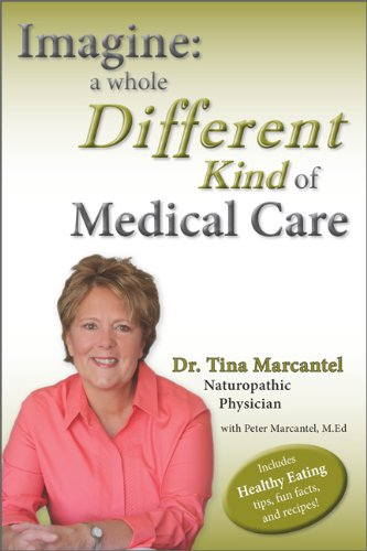 Imagine: A Whole Different Kind of Medical Care