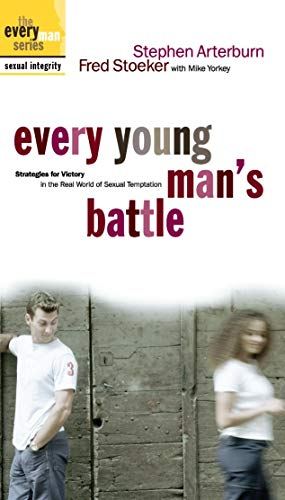 Every Young Man's Battle: Strategies for Victory in the Real World of Sexual Temptation [VHS] (Religious For Young Men)