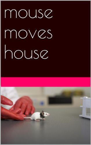 mouse moves house -