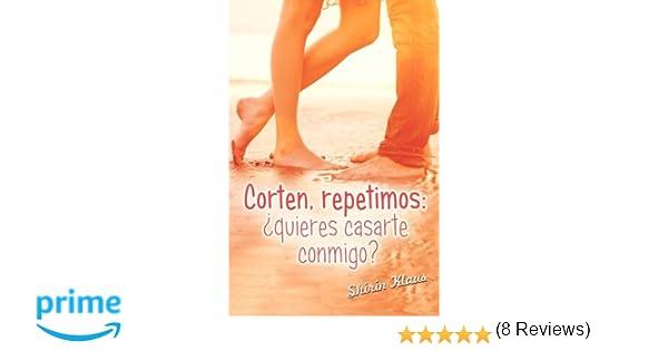 Corten, remetimos: ¿quieres casarte conmigo?: Volume 2 Amor tras ...