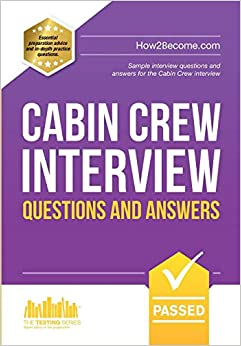 Cabin Crew Interview Questions And Answers: Sample Interview Questions And Answers For The Cabin Crew Interview PDF Descarga gratuita