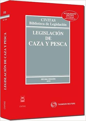 Descargar libro en ingles gratis Legislación de Caza y Pesca (Biblioteca de Legislación) 8447034763 PDF