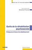 Outils de la réhabilitation psychosociale: Pratiques en faveur du rétablissement