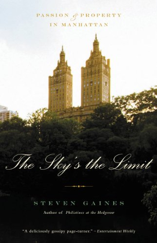 (The Sky's the Limit: Passion and Property in Manhattan)