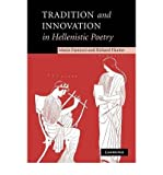 img - for [(Tradition and Innovation in Hellenistic Poetry)] [Author: Marco Fantuzzi] published on (August, 2011) book / textbook / text book
