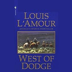 West of Dodge (Dramatized)