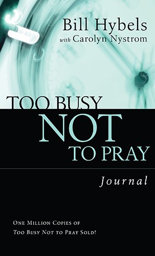 Too Busy Not to Pray Journal (Saltshaker Books)