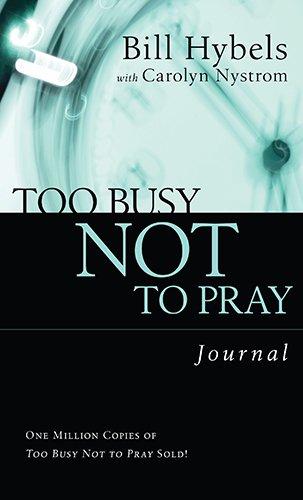 Too Busy Not to Pray Journal (Saltshaker Books Saltshaker Books)