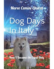 Dog Days In Italy: How I Became An Expat Dog