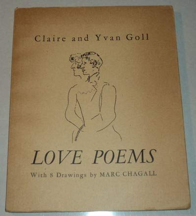 - LOVE POEMS. With 8 drawings by Marc Chagall.
