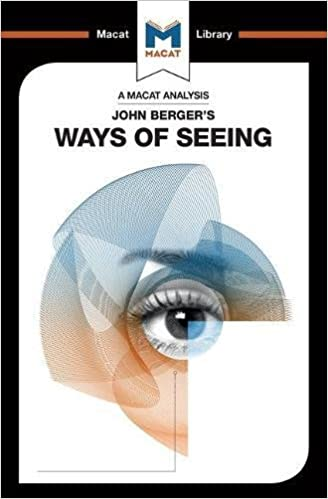 Amazoncom John Bergers Ways Of Seeing The Macat Library  John Bergers Ways Of Seeing The Macat Library St Edition Essay My Family English also Learning English Essay Writing  How To Write A Thesis Sentence For An Essay
