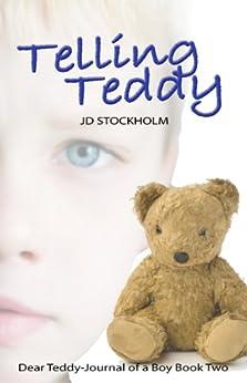 Telling Teddy (Dear Teddy A Journal Of A Boy Book 2) by [Stockholm, JD]