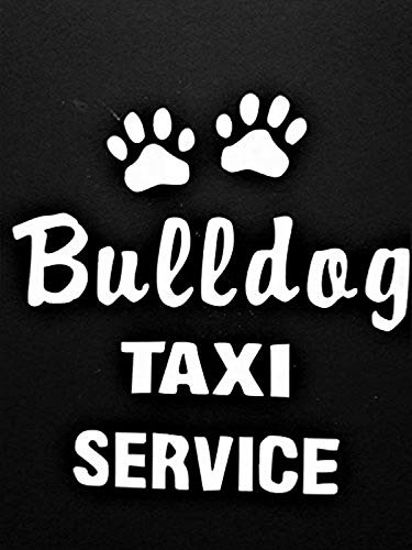 Bulldogs Bulldog Breeds Taxi |White|Cars Trucks Wall Decals Mural Decor Vinyl Q2439