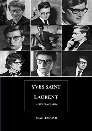 c4ff891b29d3 YVES SAINT LAURENT- A short biography - Kindle edition by Clarise ...