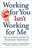 img - for Working for You Isn't Working for Me Publisher: Portfolio Hardcover book / textbook / text book