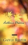 Autumn Dreams: 3 (Seaside Seasons)