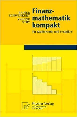 Book Finanzmathematik kompakt: für Studierende und Praktiker (Physica-Lehrbuch)